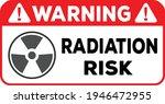radiation risk warning sign... | Shutterstock .eps vector #1946472955