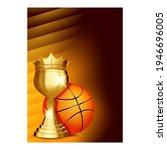Basketball Sport Champion Cup...