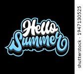 hello summer lettering design ... | Shutterstock .eps vector #1947130525