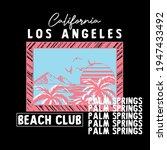 california los angeles palm...   Shutterstock .eps vector #1947433492