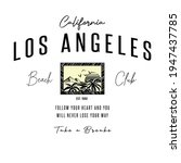 los angeles beach club slogan...   Shutterstock .eps vector #1947437785