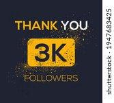 creative thank you  3k  3000 ...   Shutterstock .eps vector #1947683425