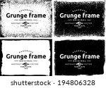 abstract grunge frame set.... | Shutterstock .eps vector #194806328
