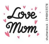 Love Mom Calligraphy...