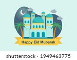 flat eid al fitr   eid mubarak... | Shutterstock .eps vector #1949463775
