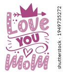 love you mom   happy greeting... | Shutterstock .eps vector #1949735272