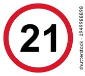 21 restriction flat sign...