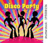 disco party. vector... | Shutterstock .eps vector #195008156