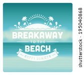 summer holidays vector... | Shutterstock .eps vector #195040868