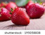 Many Red Ripe Strawberries....