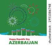 Azerbaijan Republic Day...
