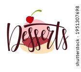 desserts text isolated and... | Shutterstock .eps vector #1951307698