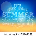 best summer enjoy every moment