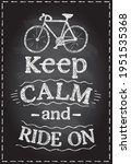 keep calm and ride on  ...   Shutterstock .eps vector #1951535368