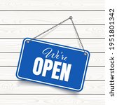 we are open blue sign isolated... | Shutterstock .eps vector #1951801342