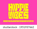 hippie psychedelic style font... | Shutterstock .eps vector #1951937662