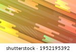 abstract colorful gradient... | Shutterstock .eps vector #1952195392