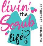 scrub life svg vector... | Shutterstock .eps vector #1952386798