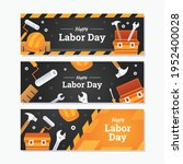 happy labor day banner template ...   Shutterstock .eps vector #1952400028