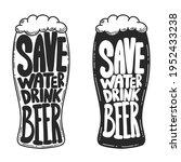 save water drink beer. beer mug ... | Shutterstock .eps vector #1952433238