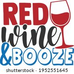 red wine and booze   4th of... | Shutterstock .eps vector #1952551645