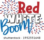red white boom   4th of july... | Shutterstock .eps vector #1952551648