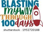 blasting my way through 100...   Shutterstock .eps vector #1952720188