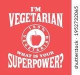 vegetarian lifestyle....   Shutterstock .eps vector #1952732065