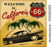 Welcome To California Retro...