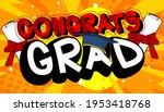 congrats grad   comic book... | Shutterstock .eps vector #1953418768
