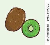 ripe kiwi. half a kiwi. hairy...   Shutterstock .eps vector #1953599722