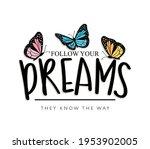 follow your dreams... | Shutterstock .eps vector #1953902005