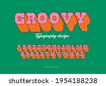 groovy 70's style typography... | Shutterstock .eps vector #1954188238
