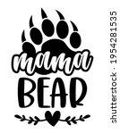 mama bear   handmade...   Shutterstock .eps vector #1954281535