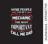some people call me a mechanic... | Shutterstock .eps vector #1954347745