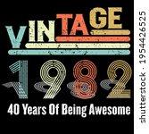 vintage 1982 40 years of being... | Shutterstock .eps vector #1954426525