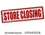 stamp with text store closing... | Shutterstock .eps vector #195445028