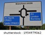 Road Sign At The M1 Motorway...