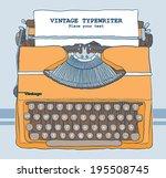 vintage typewriter vector... | Shutterstock .eps vector #195508745