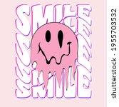 retro slogan print with smile... | Shutterstock .eps vector #1955703532