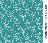 seamless pattern of twigs | Shutterstock .eps vector #195572105