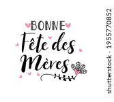 text in french   happy mother's ... | Shutterstock .eps vector #1955770852