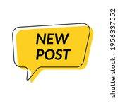 new post. speech bubble new... | Shutterstock .eps vector #1956337552