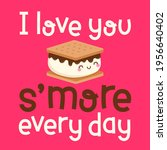 cute s'more cartoon with pun... | Shutterstock .eps vector #1956640402