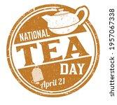 national tea day grunge rubber... | Shutterstock .eps vector #1957067338