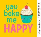 cute cupcake cartoon with pun... | Shutterstock .eps vector #1957702615