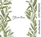 border of green olive tree... | Shutterstock . vector #1957802542