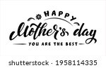 happy mother's day lettering....   Shutterstock .eps vector #1958114335