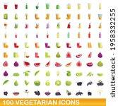 100 vegetarian icons set.... | Shutterstock .eps vector #1958332255