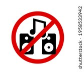 no loud music. prohibition sign....   Shutterstock .eps vector #1958533942